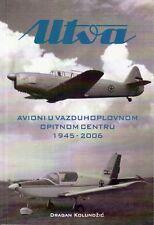 UTVA Airplanes testing 1945 - 2006
