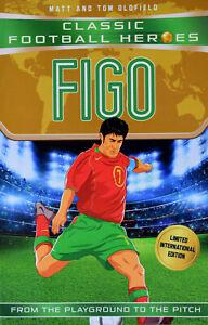 Brand New Classic Football Heroes: Figo by Matt and Tom Oldfield