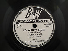 T-Bone Walker - No Worry Blues/Don't Leave Me Baby on Black & White BW 410 78RPM