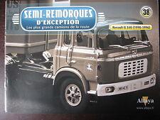 FASCICULE  SEMI REMORQUES D'EXCEPTION 38 RENAULT G 340 / CAMIONS DE LA NASCAR