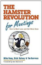 The Hamster Revolution for Meetings: How to Meet L
