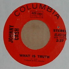 Johnny Cash -What Is Truth /Sing A Traveling Song~NM 1970 Country 45 on Columbia