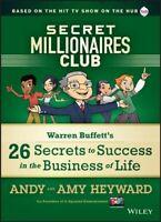 Secret Millionaires Club : Warren Buffett's 25 Secrets to Success in the Busi...