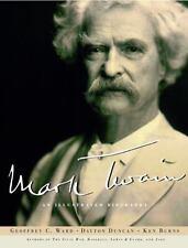 Mark Twain: An Illustrated Biography - Geoffrey C. Ward, Dayton Duncan, Ken Burn