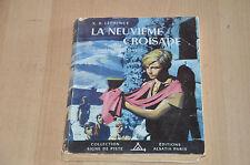La Neuvième Croisade - Alsatia Signe de piste -  ill P. Joubert - 1956