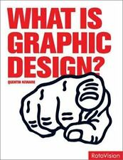 What Is Graphic Design? by Quentin Newark (2002, Hardcover)