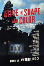 Alive in Shape and Color: 17 Paintings by Great Artists and the Stories They Ins