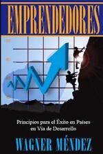 Emprendedores : Principios para el Exito en Pa�ses en V�a de Desarrollo by...