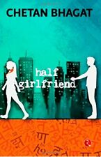 Half Girlfriend by Bhagat, Chetan  New 9788129135728 Fast Free Shipping,,