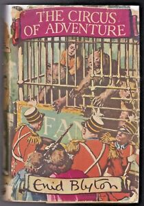 Enid Blyton - The Circus of Adventure - 1st 1952 in Original Jacket