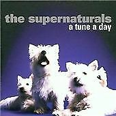 The Supernaturals - Tune a Day (CD 2012) NEW/SEALED
