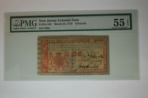 New Jersey- March 25, 1776 6 Pounds-  PMG About Uncirculated 55 EPQ