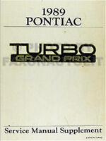 1989 Pontiac Turbo Grand Prix Shop Manual Supplement 89 Original Repair Service
