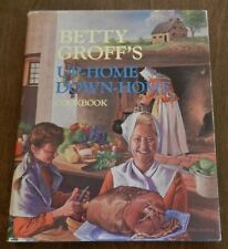Betty Groff's UP-HOME DOWN-HOME Cookbook - Signed H/C D/J