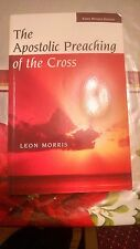 The Apostolic Preaching of the Cross by Leon Morris (1955, Paperback, Revised)