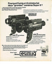 PUBLICITE ADVERTISING  1974   EUMIG   caméra super 8
