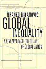 NEW Global Inequality: A New Approach for the Age of Globalization