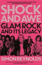 Shock and Awe: Glam Rock and Its Legacy, from th, Reynolds, Simon, New