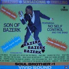 33 LP Son Of Bazerk Featuring No Self Control And The Band Bazerk Bazerk Bazerk
