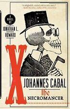 Johannes Cabal the Necromancer Howard, Jonathan L. Paperback Used - Very Good
