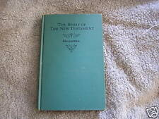 The Story of the New Testament Edgar Goodspeed 1937