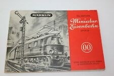 MÄRKLIN Die elektrische Miniatur-Eisenbahn Spur 00 1949 753 Anleitung