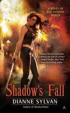 A Novel of the Shadow World: Shadow's Fall 3 by Dianne Sylvan (2012, Paperback)
