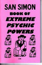 SAN SIMON BOOK OF EXTREME PSYCHIC POWERS  S. Rob occult magick folk saint