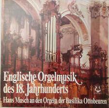 Hans Musch - Englische Orgelmusik Des 18. Jahhunderts  Vinyl Schallplatte 165879
