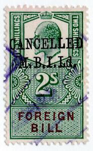 (I.B) Edward VII Revenue : Foreign Bill 2/- (MBI Ltd pre-cancel)