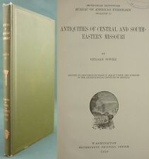 FOWKE - ANTIQUITIES OF MISSOURI - AMERICAN ETHNOLOGY INDIAN TRIBES - ARCHEAOLOGY