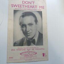 songsheet DON't SWEETHEART ME Eric Winstone 1943