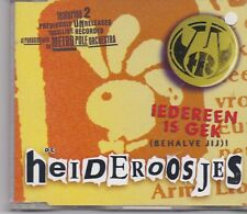 De Heideroosjes-Iedereen Is Gek cd maxi single