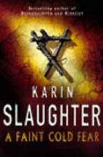 A FAINT COLD FEAR - KARIN SLAUGHTER - PAPER BACK BOOK