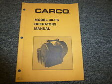 Carco Model 30 PS Winch Owner Owner's Operator Manual User Guide Book