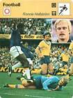 FICHE CARD: Ronnie Hellström Sweden Goalkeeper Gardien de but FOOTBALL 1970s