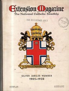 1930 Catholic Extension Silver Jubilee issue - 1905 -1930 - Huge - 201 pages