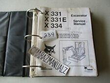 Bobcat X331 X331e X334 Excavator Service Manual