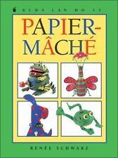 Papier-Mache (Kids Can Do It)
