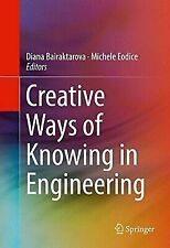 Creative Ways of Knowing in Engineering, , Good Book