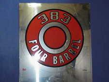 MoPar 383 FOUR BARREL Cuda Dodge Dart Plymouth PIE TIN FLAT