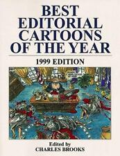 Best Editorial Cartoons of the Year 1999 NEW by Brooks (1999, Paperback)