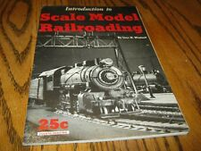 1950's Introduction Scale Model Railroading Linn H Wescott 60 pages