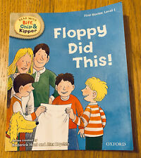 Floppy Did This - Biff, Chip And Kipper