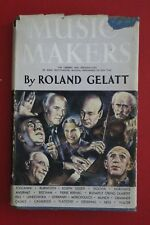 MUSIC MAKERS - OUTSTANDING MUSICAL PERFORMERS OF OUR TIME - Roland Gelatt HC/DJ