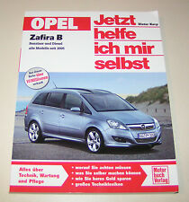 Reparaturanleitung Opel Zafira B - Benziner / Erdgas / Diesel - ab 2005!
