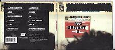 CD DIGIPACK 12T AUX SUIVANT(S) HOMMAGE A JACQUES BREL ARNO/NOIR DESIR/ANNEGARN