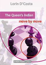 The Queen's Indian: Move by Move. By Lorin D'Costa. NEW CHESS BOOK