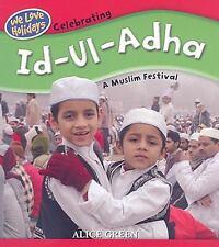 Celebrating Id-Ul-Adha: A Muslim Festival (We Love Holidays)
