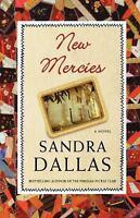 New Mercies: A Novel by Dallas, Sandra